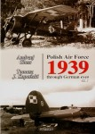 Polish-Air-Force-1939-through-German-eyes-Volume-1