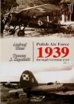 Polish-Air-Force-1939-through-German-eyes-Volume-1