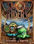 35mm-Smog-Riders-Octopiti-and-Rafer