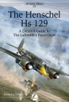 The-Henschel-Hs-129-A-Detailed-Guide-to-the-Luftwaffe-s-Panzerjager