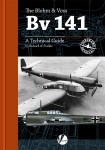 The-Blohm-und-Voss-Bv-141A-Technical-Guide-by-Richard-A-Franks