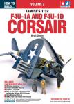 HOW-TO-BUILD…-TAMIYA-S-132-Vought-F4U-1A-and-F4U-1D-Corsair-