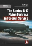 The-Boeing-B-17-Flying-Fortress-in-Foreign-Service-White-Series-Jan-Forsgren