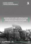 K-U-K-EISENBAHN-BAU-KOMPANIE-IN-WESTERN-GALICIA-1914-1915-VOL-1