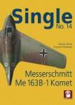 SINGLE-NO-14-Messerschmitt-Me-163B-1-Komet