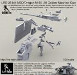 1-35-M3D-Dragon-M-50-50-Caliber-Machine-Gun-on-MK93