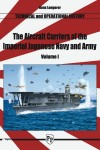 The-Aircraft-Carriers-of-the-Imperial-Japanese-Navy-and-Army-vol-1