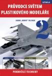 Pruvodce-svetem-plastikoveho-modelare-LETADLA-2-POKROCILE-TECHNIKY