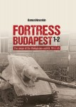 Fortress-Budapest-The-Siege-of-the-Hungarian-Capital-1944-45