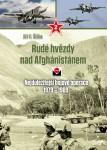 Rude-hvezdy-nad-Afghanistanem-2-dil-Nejdulezitejsi-bojove-operace-1979-1989