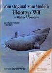 Uboot-Typ-XVII-Waletr-Uboote-Vom-Original-zum-Modell-only-with-German-text