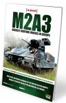M2A3-BRADLEY-FIGHTING-VEHICLE-IN-EUROPE-IN-DETAIL-VOL-1-ENGLISH